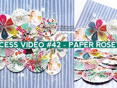 Process Video #42 - Paper Rosettes