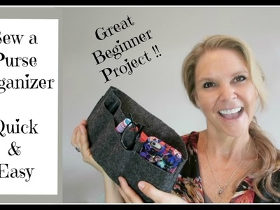 Sew an Easy DIY Purse Organizer for Beginners