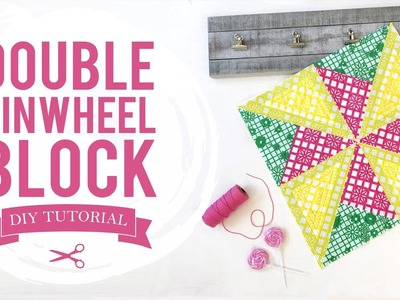 Time to Fiesta- Double Pinwheel Quilt Block Tutorial
