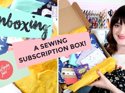 UNBOXING Sew Hayley Jane's May Sewing Subscription Box! What's Inside + Review