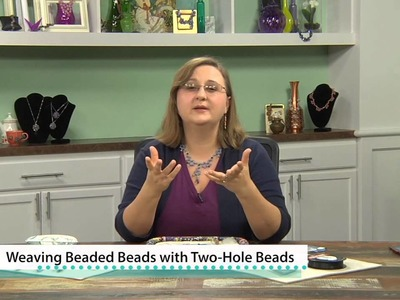 Weaving Beaded Beads with Two-Hole Beads with Cindy Holsclaw Preview