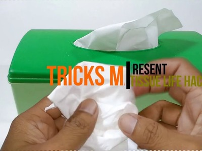 4 Simple Tissue Life Hacks Tricks