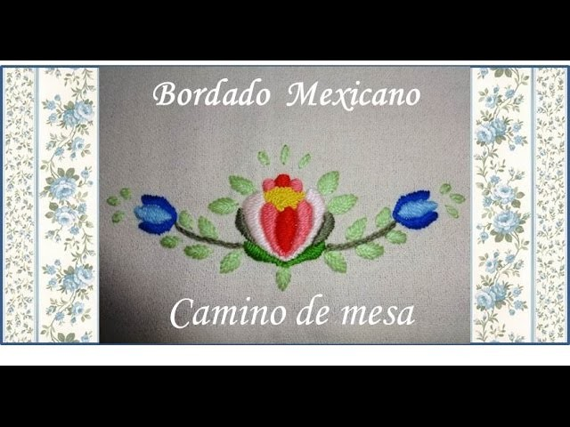 Camino de mesa ♥ B Mexicano ♥ Parte 2.3