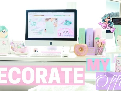 DECORATE MY OFFICE WITH ME!???????? -SLMissGlam