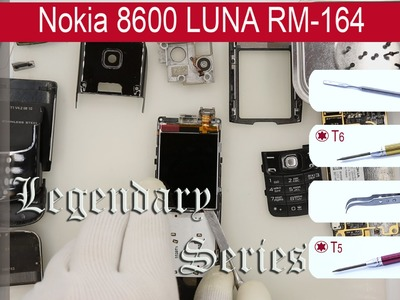 ???????? How to disassemble ???? Nokia 8600 LUNA RM-164 Take apart, Tutorial