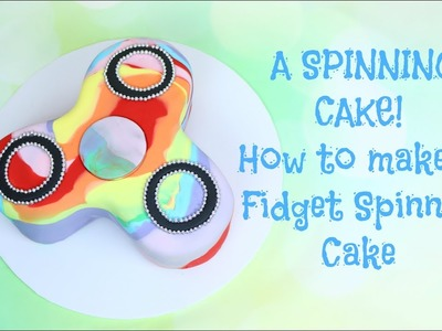 How to make a Fidget Spinner cake. It SPINS! Edible DIY fidget spinner