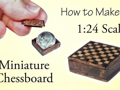 Miniature Chessboard Tutorial - Part 1 | Dollhouse | How to Make 1:24 Scale DIY