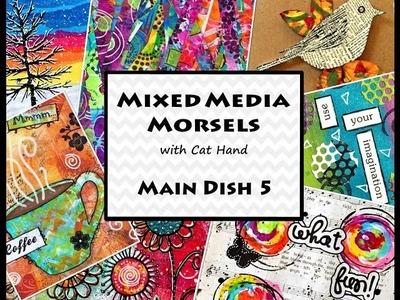 Mixed Media Morsels, Main Dish 5 - Urban Flair Art Journal Page
