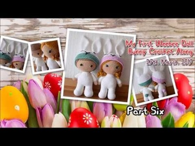 Part Six - My First Weebee Doll Bunny CAL March 2017
