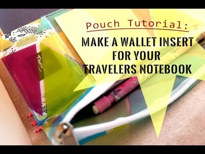 Pouch Tutorial: Make a wallet insert for your Travelers Notebook!