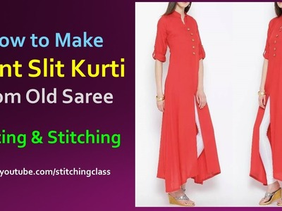 Front Slit Kurti Made From Old Saree || How to make Front Slit Kurti  Cutting and Stitching ||
