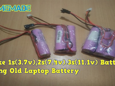 How to make 1s, 2s ,3s battery at home