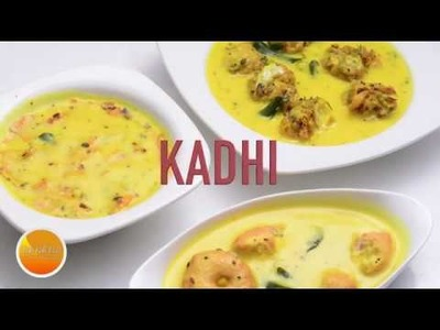 How To Make 3 Simple Dahi Ki Kadhi - Besan Kadhi Recipe by Vahchef