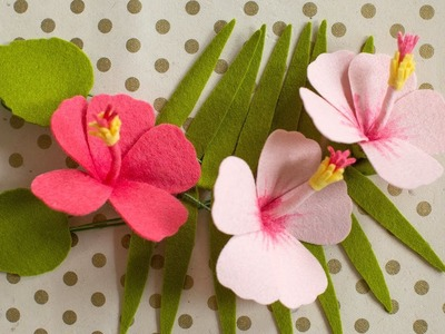 How To Make A Felt Hibiscus Flower