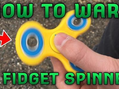 HOW TO MAKE A FIDGET SPINNER WARP!? INSANE WARPS