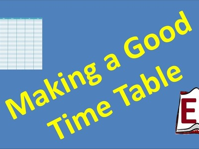 How to make a good Time Table for study