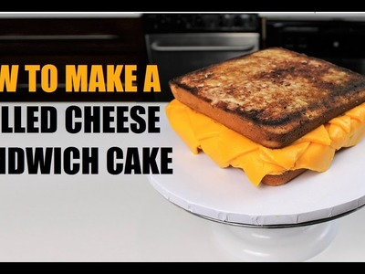 How to Make A Grilled Cheese Sandwich Cake   CHELSWEETS
