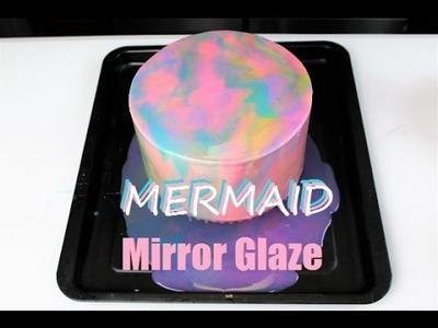 How to make a Mermaid Mirror Glaze Cake   CHELSWEETS