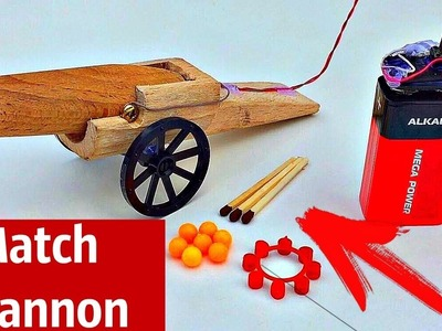 How to Make a Powerful Match Cannon - Electric Matchstick Gun that Shoots Bullet