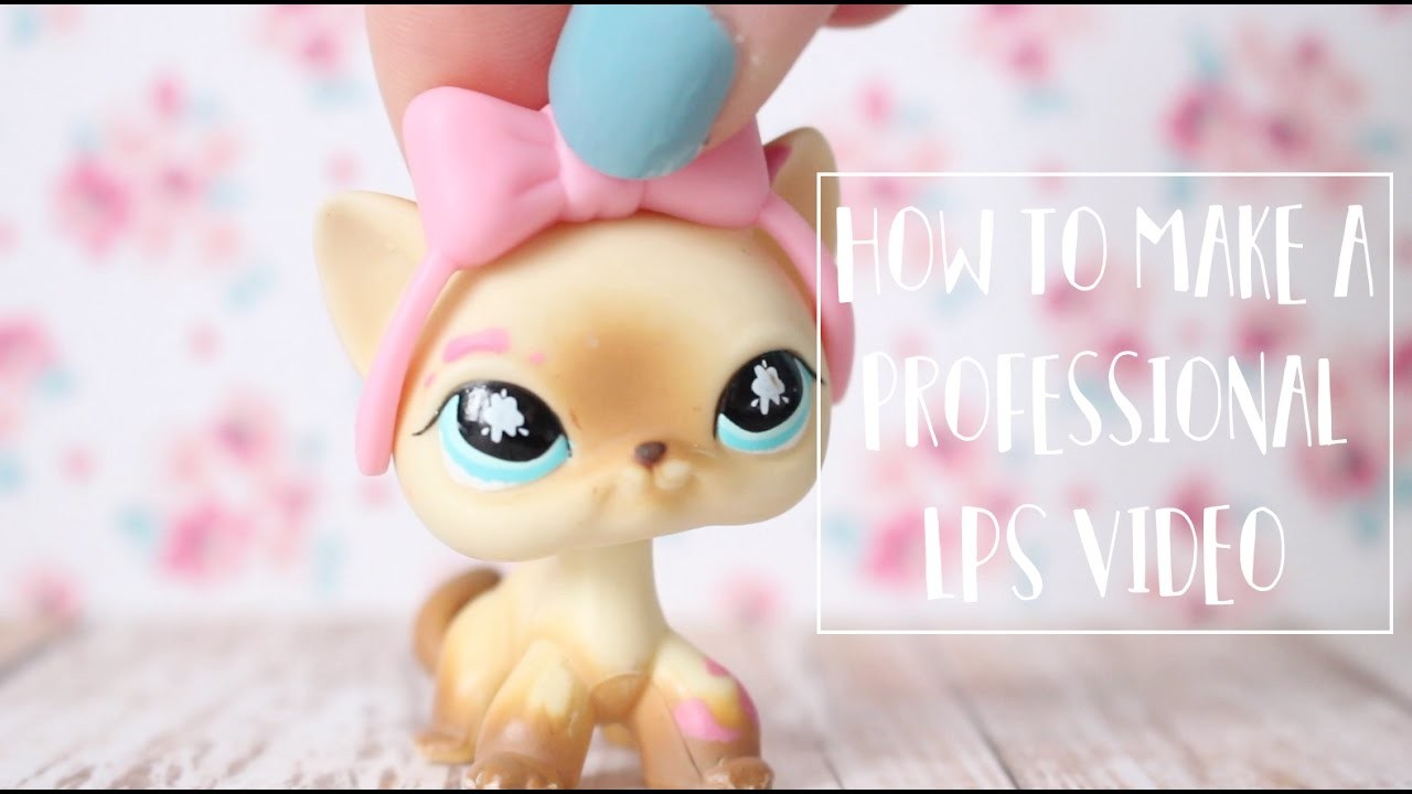 """How to Make a """"Professional"""" LPS Video! (Camera + Lighting etc.)"""