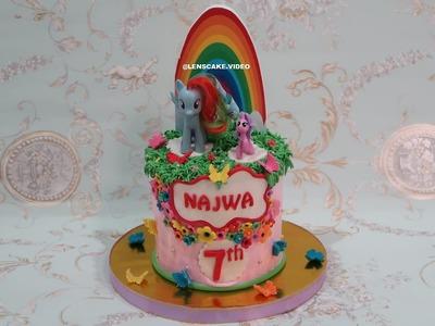 HOW TO MAKE BIRTHDAY CAKE FOR GIRLS MY LITTLE PONY - CARA MEMBUAT KUE ULANG TAHUN