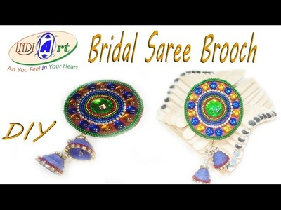 How to make bridal saree brooch pin At home| Easy make | indi Art | #12