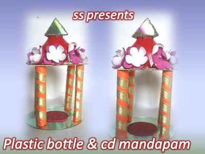 How to make cd and plastic bottle mandapam making at home.kids bottle and cd crafts
