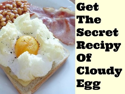 How To Make Cloud Eggs - Here Is The Secret Recipe!