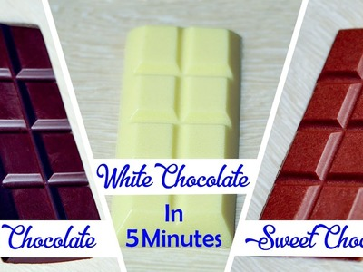 How To Make Dark Sweet White Chocolates Recipe In 5 Minutes At Home – Easy Chocolate Tutorial