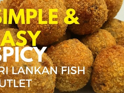 How to make Fish Cutlets Sri Lankan Style.(Simple) Foodie Bite