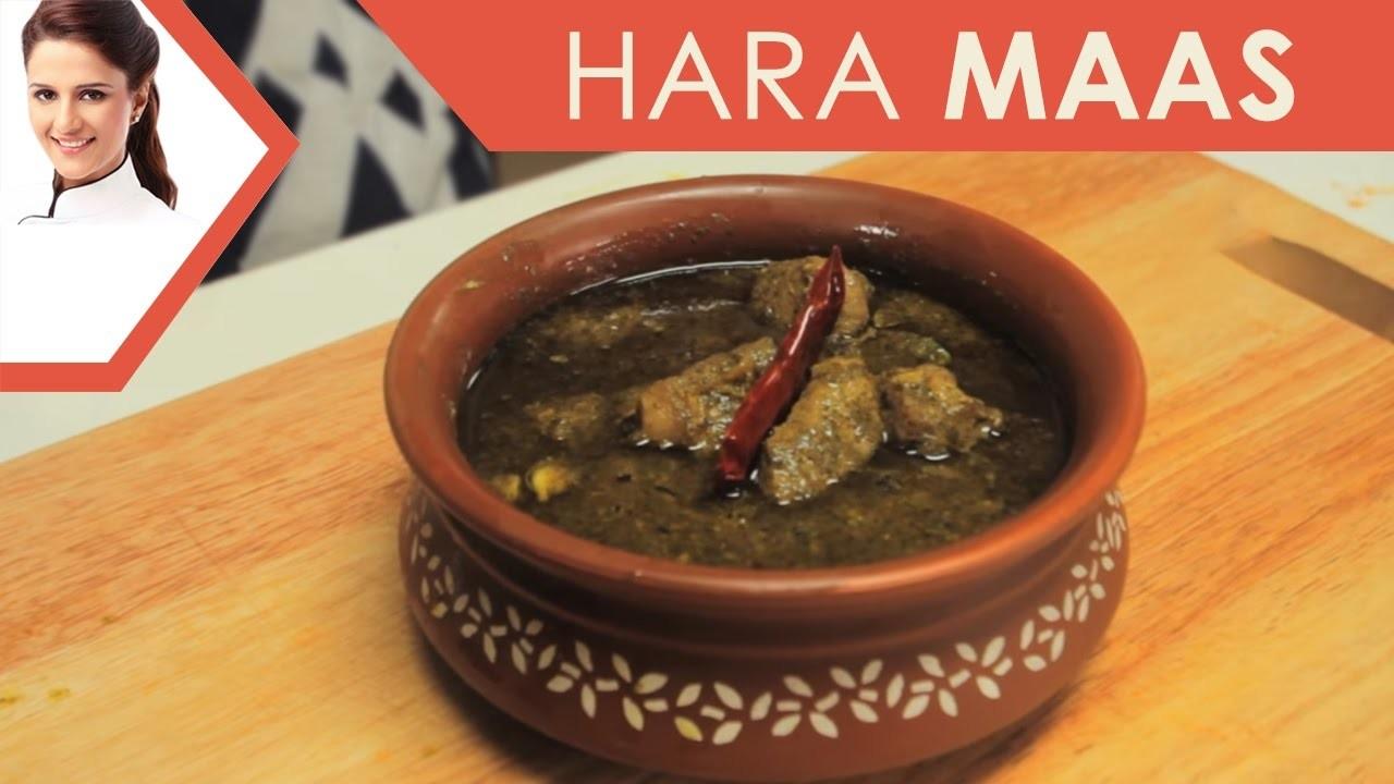 How To Make Hara Maas I Rajasthani special Recipe I Masterchef India Shipra Khanna