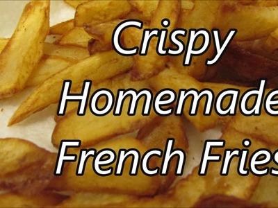 How to make homemade Fries Crisp Outside and Fluffy Inside