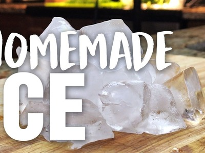 HOW TO MAKE HOMEMADE ICE