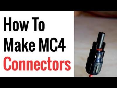 How To Make MC4 Connectors