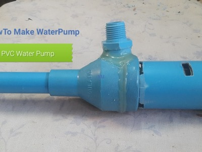 How to Make Powerful PVC Water Pump With 12 Volt High Power  Motor