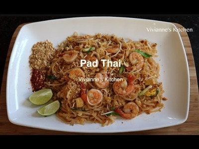 How To Make Shrimp Pad Thai by Vivianne's Kitchen