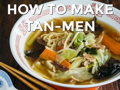 How To Make Tan-Men - Midnight Diner Series (Recipe) タンメンの作り方 (レシピ)