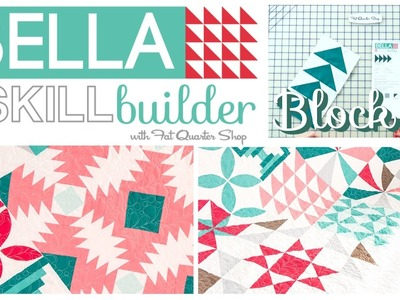 How to make the Bella Skill Builder Quilt: Block 4 Flying Geese