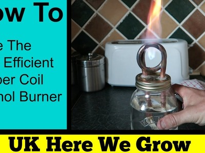 How To Make The Most Efficient Copper Coil Alcohol Burner