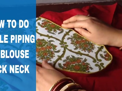 How to Stitch Single Piping on Blouse Back Neck