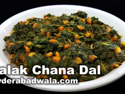 Palak Chana Dal Recipe Video - How to Make Spinach and Bengal Gram Dry Curry at Home - Easy - Quick