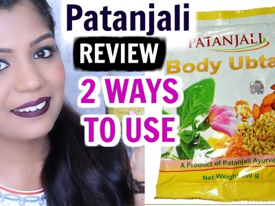 Patanjali Body Ubtan Review| How To Use -Review| SuperPrincessjo