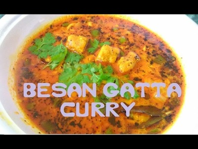 गट्टे की ग्रेवी वाली सब्जी | Gatta Curry | how to make Besan gatta curry recipe