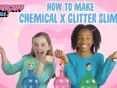 TOY TUESDAYS | How to Make Chemical X GLITTER SLIME! | Powerpuff Girls