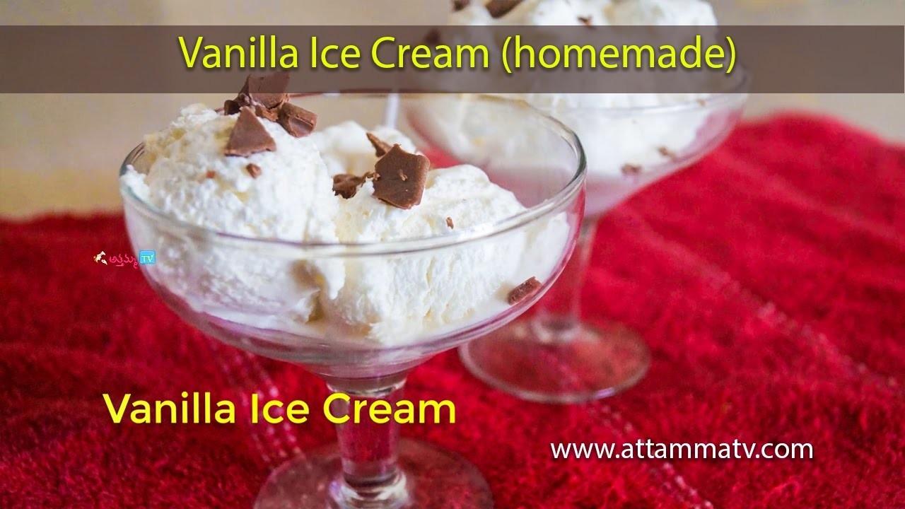 Vanilla Ice Cream: How to Make Vanilla Ice Cream Recipe at Home by Attamma TV