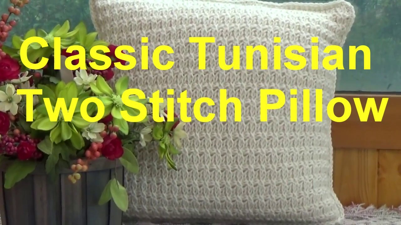 Classic Tunisian Two Stitch Pillow (FREE PATTERN at the end of video)