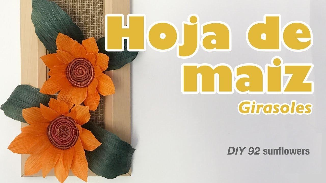 Como hacer girasol hoja de maiz 93.How to make a sunflowers with corn husk