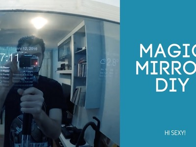 DIY Smart Magic Mirror | Step by step hardware guide