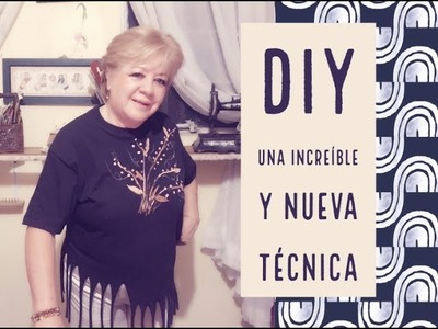 DIY - UNA INCREIBLE Y NUEVA TECNICA.  AN INCREDIBLE AND NEW CRAFT