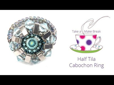 Half Tila Cabochon Ring | Take a Make Break with Beads Direct
